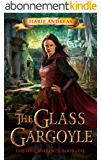 The Glass Gargoyle (The Lost Ancients Book 1) (English Edition)