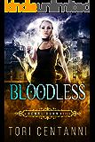 Bloodless (Henri Dunn Book 2)