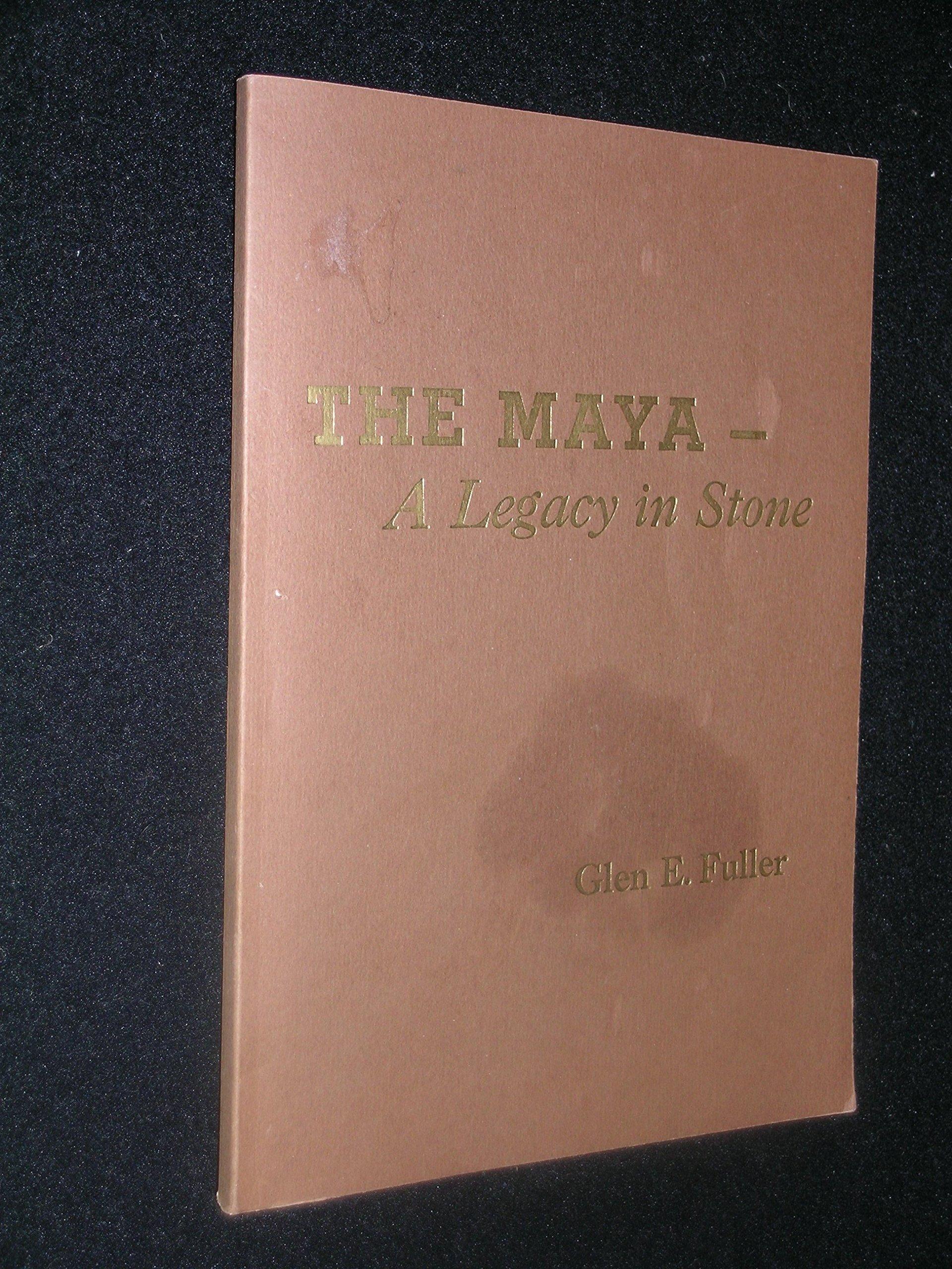 The Maya--a legacy in stone