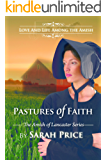 Pastures of Faith: An Amish Christian Romance (The Amish of Lancaster: An Amish Romance Book 3)