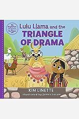 Lulu Llama and the Triangle of Drama: Choose to be Drama Free! (EQ Explorers series) Kindle Edition