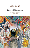 Fanged Noumena: Collected Writings 1987 - 2007