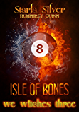 Isle of Bones (We Witches Three Book 1) (English Edition)
