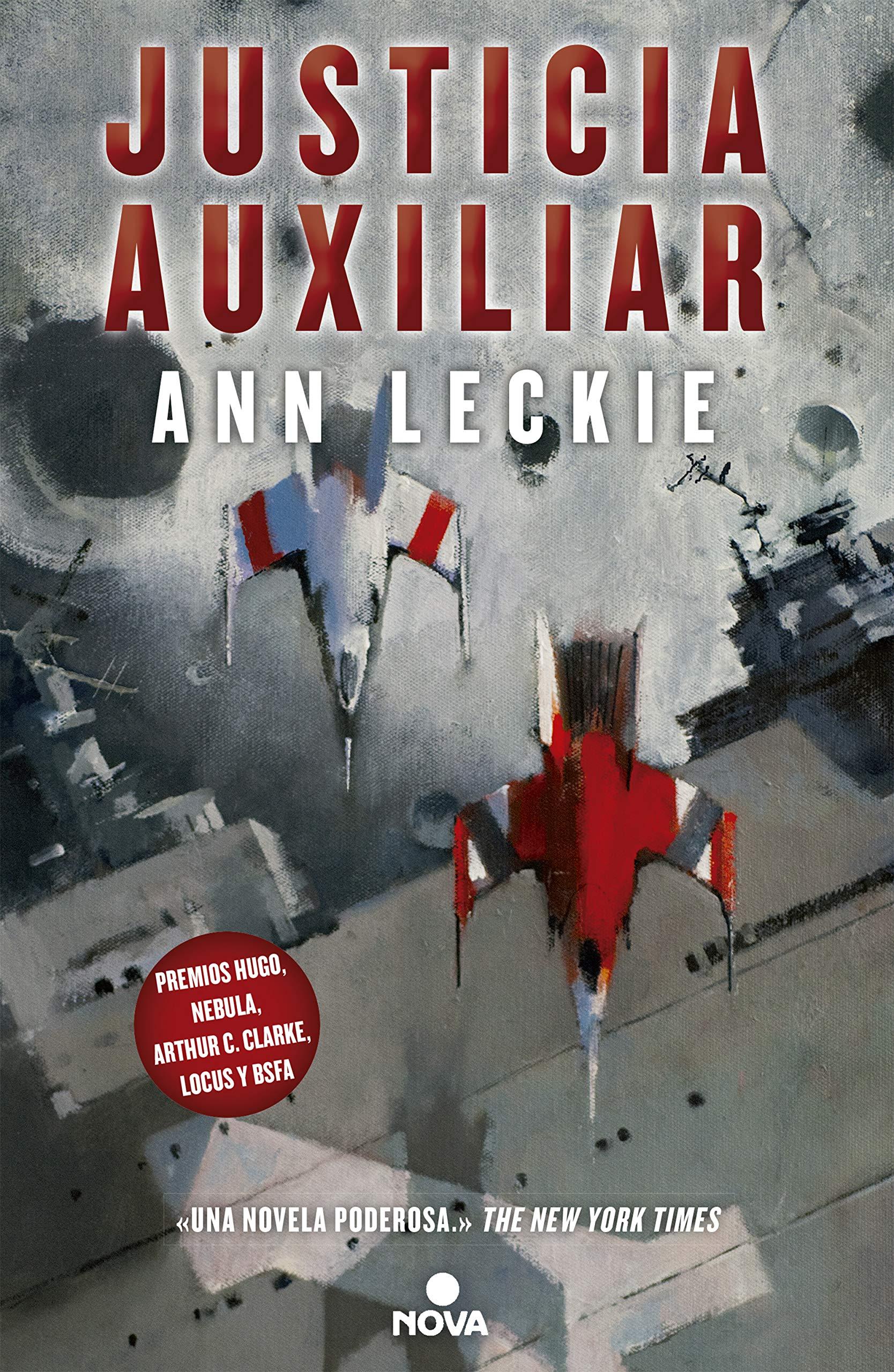 Justicia auxiliar (Imperial Radch 1) [Idioma Inglés]: Amazon.es: Leckie, Ann: Libros