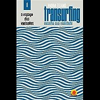 Espaço das Variantes (Transurfing: escolha sua realidade Livro 1)