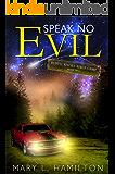 Speak No Evil (Rustic Knoll Bible Camp Book 2)
