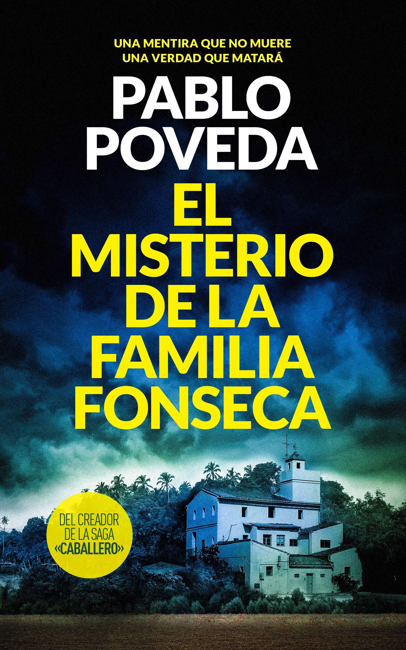El Misterio de la Familia Fonseca: Un thriller mediterráneo por Pablo Poveda