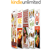 Sous Vide: 5 Books in 1- Modern Sous Vide recipes for Home+ Sous Vide Vegetarian meals+ Quick and Easy Sous Vide recipes+ Sous Vide French recipes+  Sous Vide low or no-heat recipes (English Edition)