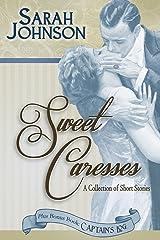 Sweet Caresses