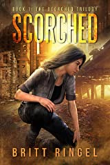 Scorched (The Scorched Trilogy Book 1) Kindle Edition