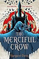 The Merciful Crow (Merciful Crow