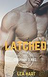 Latched (Coronado Series Book 1)