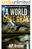 A World Gone Gray