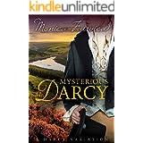 Mysterious Mr. Darcy: A Pride & Prejudice Variation