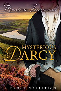 Mr darcy and the secret of becoming a gentleman kindle edition by mysterious mr darcy a pride prejudice variation fandeluxe Choice Image