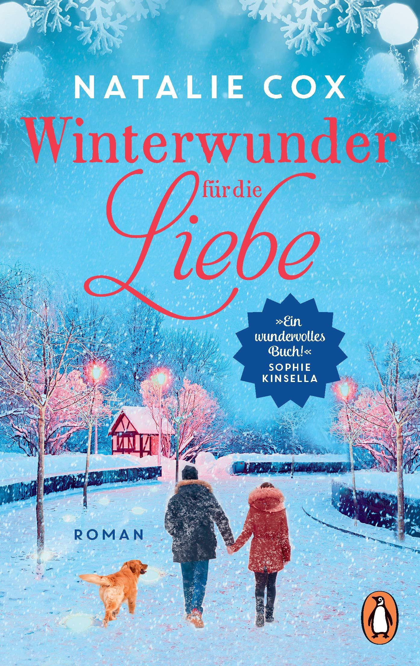 Winterwunder Für Die Liebe  Roman – »Ein Wundervolles Buch « Sophie Kinsella