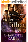Violence of the Father (A Trinity of Death Romantic Suspense Series Book 2)
