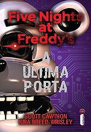 Five Nights at Freddy's: A Última Porta (Vol. 3) (Five Nights At Freddy's)