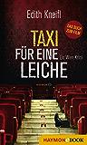 Taxi für eine Leiche: Ein Wien-Krimi (HAYMON TASCHENBUCH)