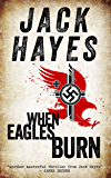 When Eagles Burn (Maddox Book 1)