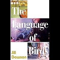 The Language of Birds (English Edition)