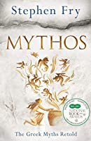 Mythos: The Greek Myths Retold (Stephen Fry's