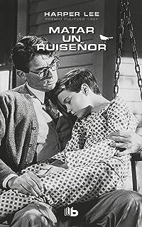Matar un ruiseñor / To Kill a Mockingbird (Spanish Edition)