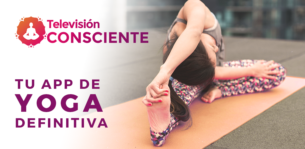 TV Consciente - Yoga, meditación, vida saludable