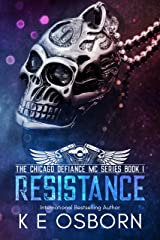 Resistance (The Chicago Defiance MC Series Book 1) Kindle Edition
