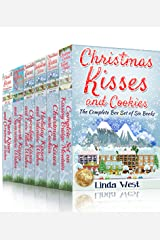 Christmas Kisses and Cookies Complete Set -The most heartwarming festive romance set of 2019: A Small Town Wholesome Christmas Holiday Romance Series (Christmas ... Set of Fabulously Funny Holiday Romances) Kindle Edition