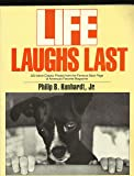 Life Laughs Last: 200 More Classic Photos from the Famous Back Page of America's Favorite Magazine