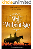 Wolf Without Sin: The Edge of Nod, Book 1