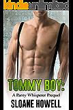 Tommy Boy: A Panty Whisperer Prequel