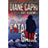 Fatal Game: A Breathless Chase Mystery Serial Killer Thriller in Arizona (The Jess Kimball Thrillers Series Book 7)