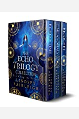 The Echo Trilogy Collection: The Complete Series (Echo World Book 1) Kindle Edition