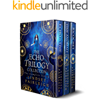 The Echo Trilogy Collection: The Complete Series (Echo World Book 1)