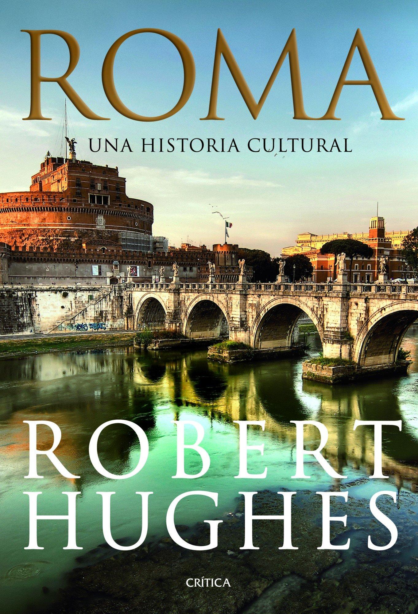 Roma: Una historia cultural (Serie Mayor): Amazon.es: Robert ...