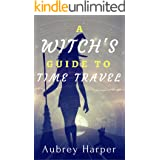 A Witch's Guide to Time Travel (A Book & Candle Mystery Book 6)
