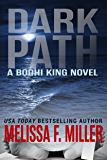 Dark Path (A Bodhi King Novel Book 1)