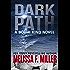 Dark Path (A Bodhi King Novel Book 1)