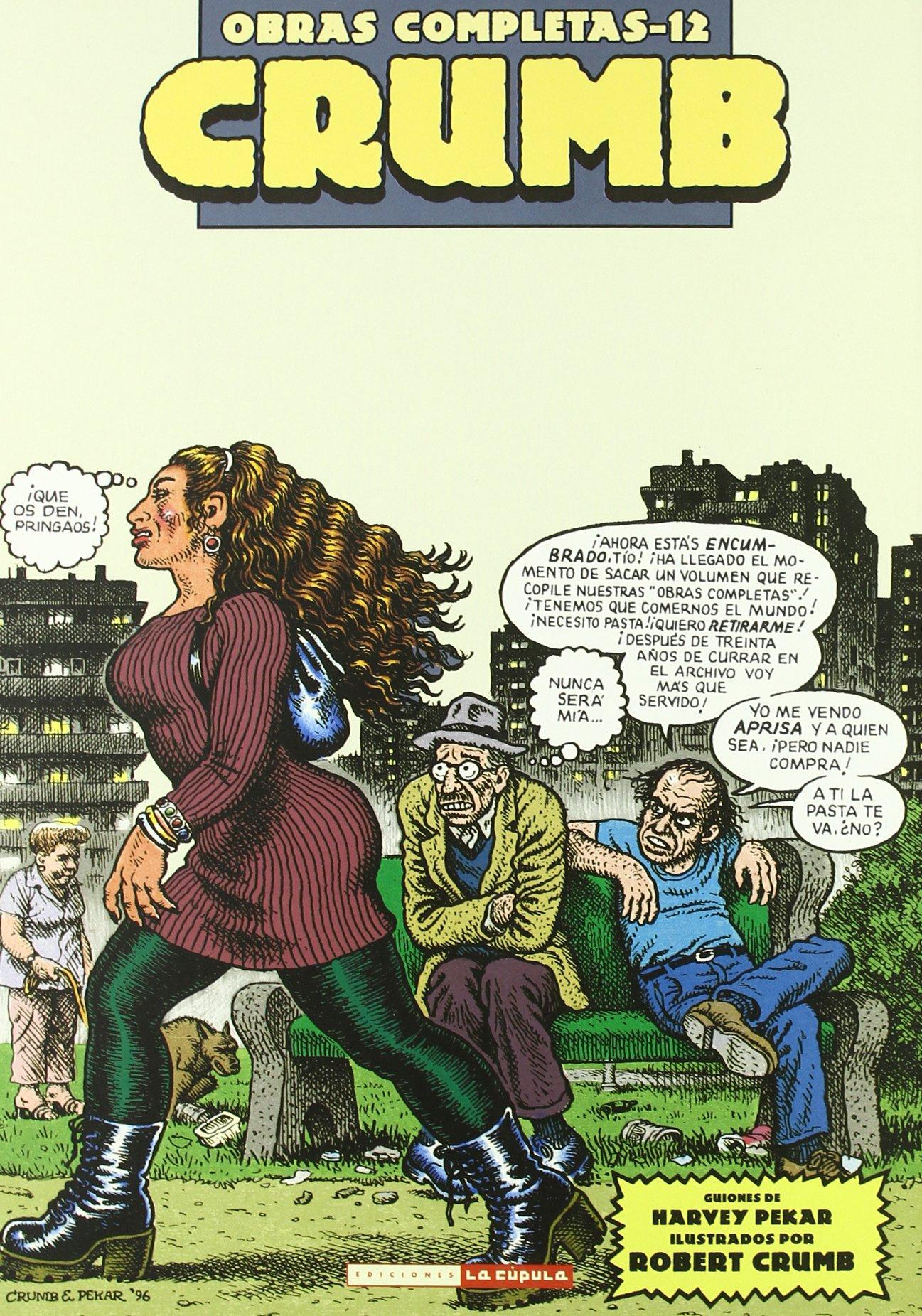 Crumb Obras Completas 12 - American Splendor - Los Comics De Bob Y Harvey Pekar Crumb la Cupula: Amazon.es: Robert Crumb: Libros