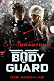 Bodyguard - Der Anschlag (Die Bodyguard-Reihe 5)