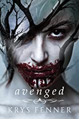 Avenged (Dark Road Series Book 3)