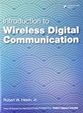 Introduction to Wireless Digital Communication: A Signal Processing Perspective