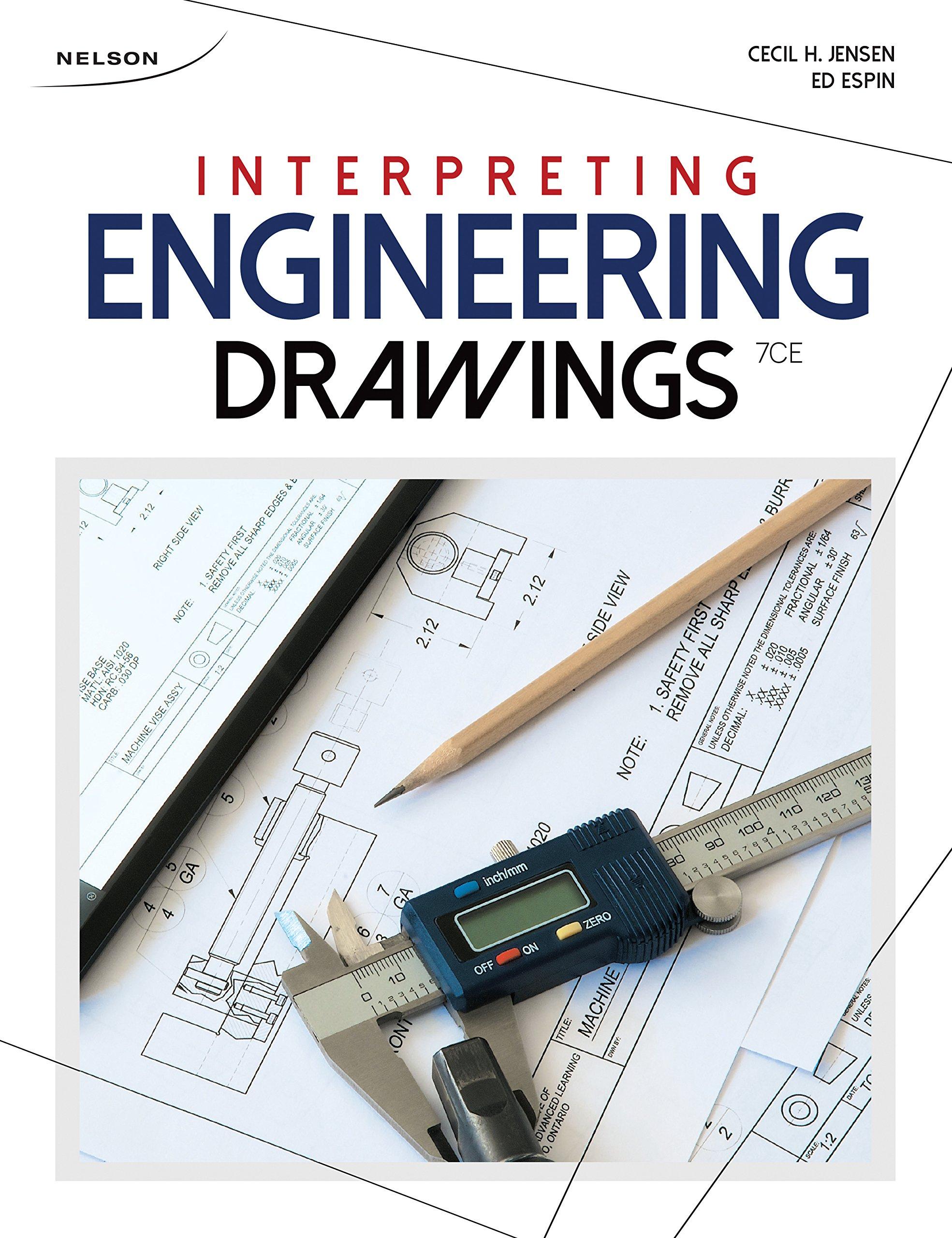 Interpreting Engineering Drawings Jensen Cecil H Helsel Jay Espin Ed 9780176531515 Books Amazon Ca