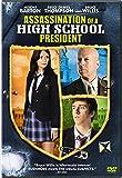 Assassination of a High School President [DVD] [2008] [Region 1] [US Import] [NTSC]