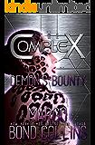 Demon's Bounty (The Complex Book 0)