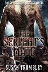 The Serpent's Mate (Iriduan Test Subjects Book 3) Kindle Edition