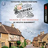 Murder at the Mousetrap: Bunburry - A Cosy Mystery Series 1