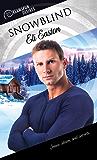 Snowblind (Dreamspun Desires Book 29) (English Edition)